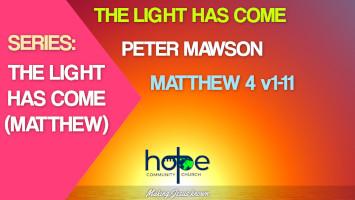 Sunday 25 April 2021 | Peter Mawson | The Light Has Come