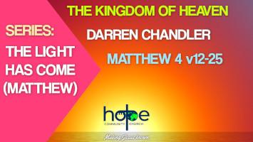 Sunday 2 May 2021 | Darren Chandler | The Kingdom Of Heaven