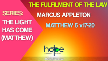 Sunday 23 May 2021 | Marcus Appleton | The Fulfilment Of The Law