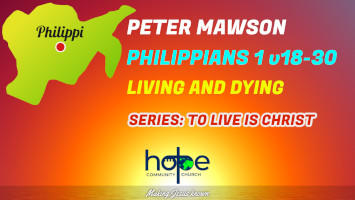 Sunday 1 August 2021   Peter Mawson   Living And Dying