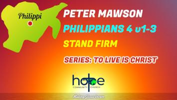 Sunday 12 September 2021   Peter Mawson   Stand Firm