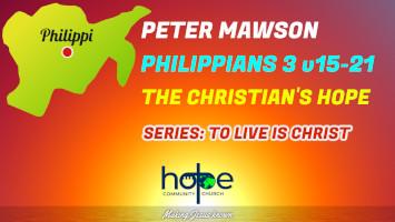 Sunday 5 September 2021   Peter Mawson   The Christian's Hope